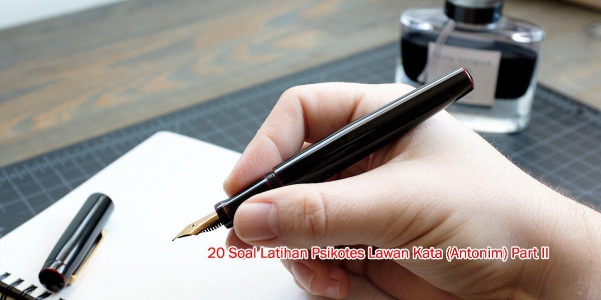 20 Soal Latihan Psikotes Lawan Kata (Antonim) Part II