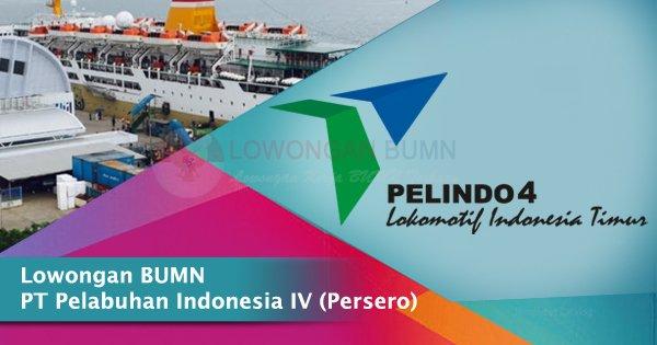 Lowongan BUMN PT Pelabuhan Indonesia IV (Persero)