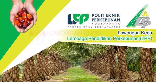 Lowongan Kerja Lembaga Pendidikan Perkebunan (LPP)