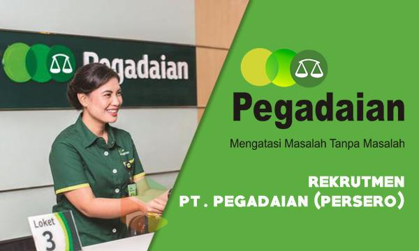 Rekrutmen PT Pegadaian