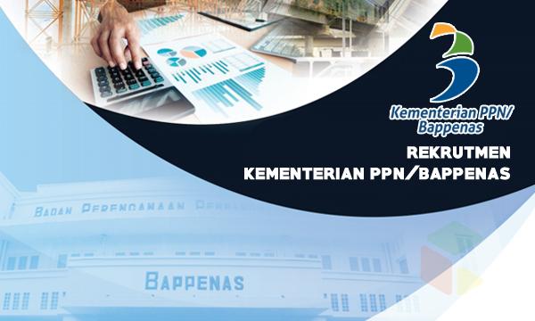 Rekrutmen Kementerian PPN/BAPPENAS [Non PNS/ASN] Tahun 2019
