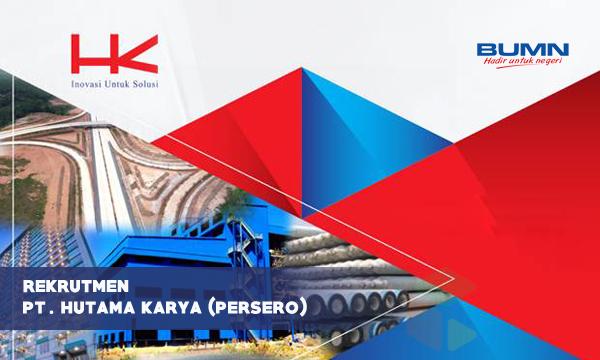 Rekrutmen PT Hutama Karya (Persero) [Perusahaan BUMN] 2019