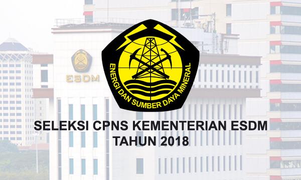 Lowongan CPNS Kementerian ESDM [Rekrutmen & Seleksi CPNS 2018]