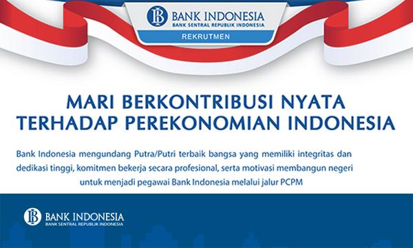 Rekrutmen Pegawai Bank Indonesia (BI) Jalur PCPM Tahun 2019