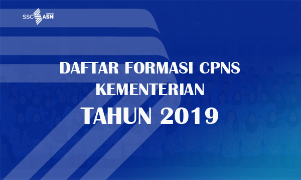Daftar lengkap formasi CPNS Kementerian