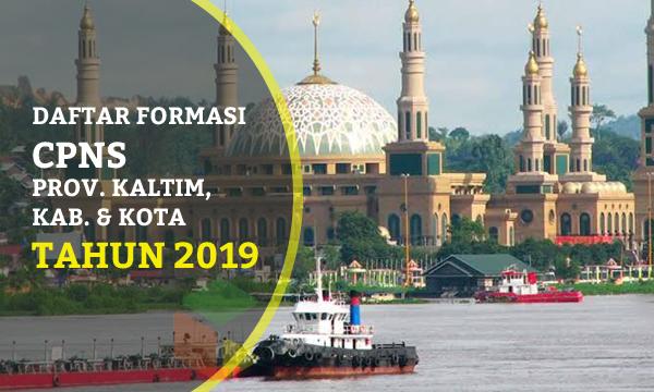 Daftar Lengkap Formasi CPNS Provinsi Kalimantan Timur Tahun 2019