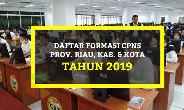 Daftar Lengkap Formasi CPNS Provinsi Riau Tahun 2019