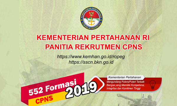 Rekrutmen & Seleksi CPNS Kementerian Pertahanan (Kemhan) TA. 2019