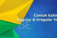 Contoh Kalimat Regular dan Irregular Verb