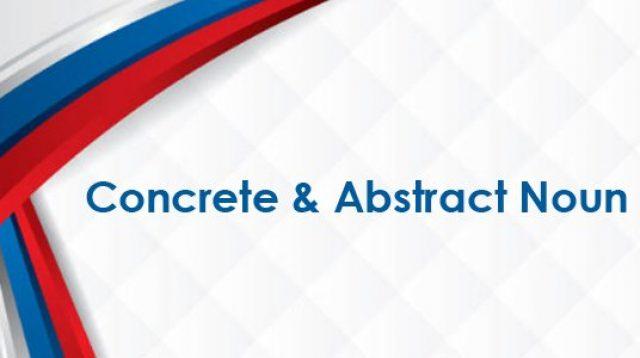 Contoh Soal Concrete dan Abstract Noun