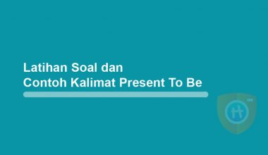 Latihan soal dan contoh kalimat simple present to be
