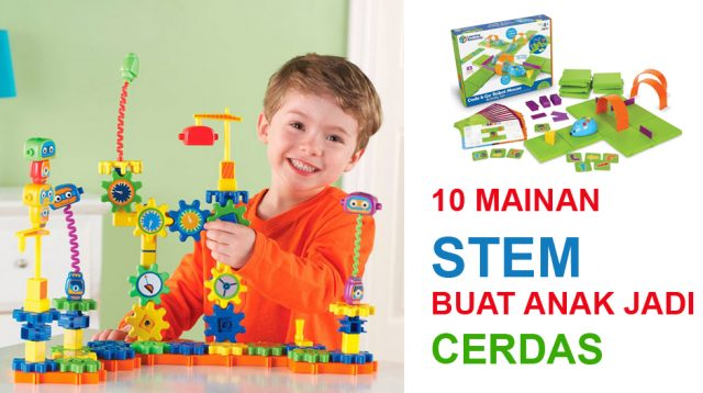 Mainan STEM buat anak-anak jadi pintar