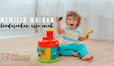 Memilih Mainan Berdasarkan Usia Anak yang Aman dan Seru Dimainkan