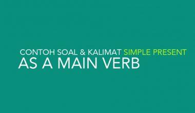 Latihan Soal dan Contoh Kalimat Simple Present